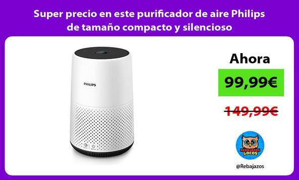 Super precio en este purificador de aire Philips de tamaño compacto y silencioso