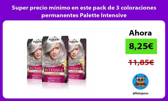 Super precio mínimo en este pack de 3 coloraciones permanentes Palette Intensive