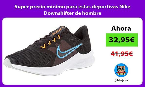 Super precio mínimo para estas deportivas Nike Downshifter de hombre