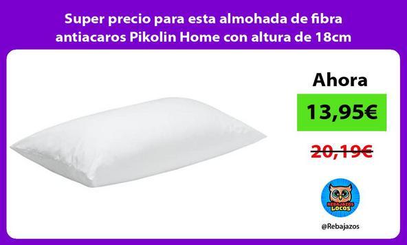 Super precio para esta almohada de fibra antiacaros Pikolin Home con altura de 18cm