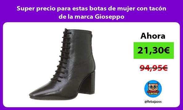 Super precio para estas botas de mujer con tacón de la marca Gioseppo