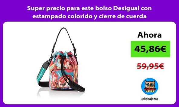 Super precio para este bolso Desigual con estampado colorido y cierre de cuerda