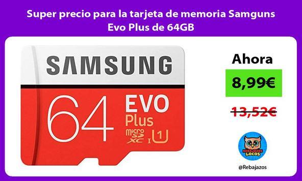 Super precio para la tarjeta de memoria Samguns Evo Plus de 64GB