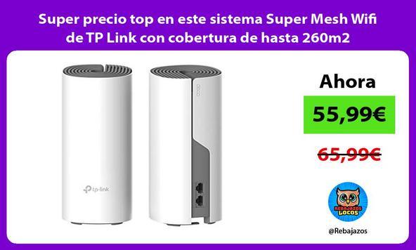 Super precio top en este sistema Super Mesh Wifi de TP Link con cobertura de hasta 260m2