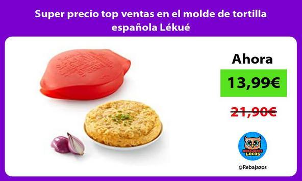 Super precio top ventas en el molde de tortilla española Lékué