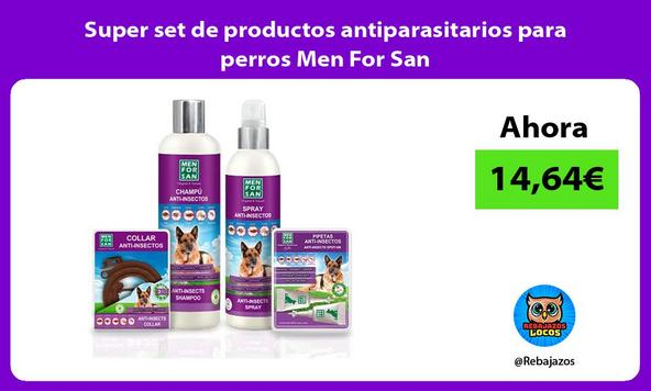 Super set de productos antiparasitarios para perros Men For San