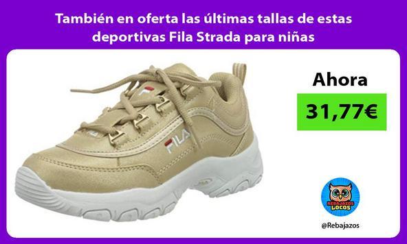 También en oferta las últimas tallas de estas deportivas Fila Strada para niñas