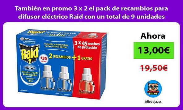 También en promo 3 x 2 el pack de recambios para difusor eléctrico Raid con un total de 9 unidades