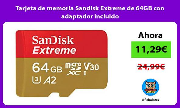 Tarjeta de memoria Sandisk Extreme de 64GB con adaptador incluido