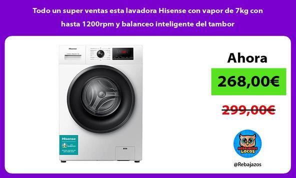 Todo un super ventas esta lavadora Hisense con vapor de 7kg con hasta 1200rpm y balanceo inteligente del tambor