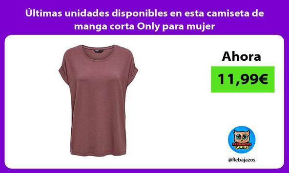 Últimas unidades disponibles en esta camiseta de manga corta Only para mujer