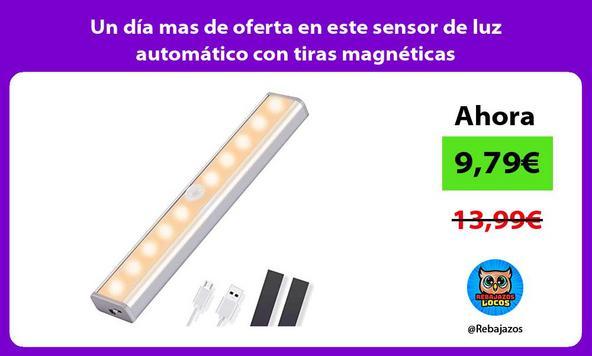 Un día mas de oferta en este sensor de luz automático con tiras magnéticas