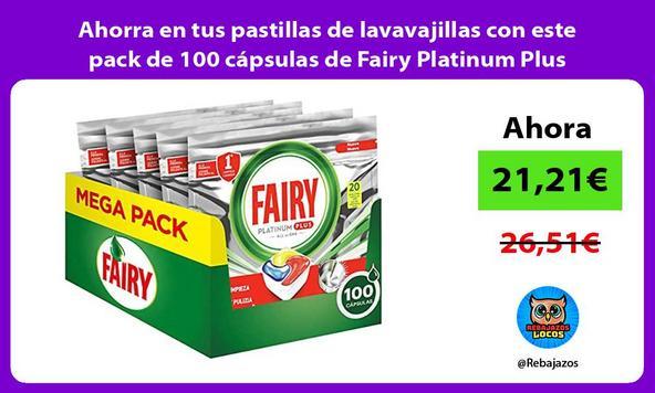 Ahorra en tus pastillas de lavavajillas con este pack de 100 cápsulas de Fairy Platinum Plus