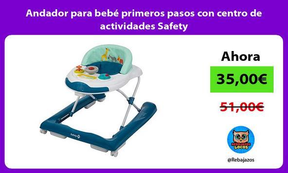 Andador para bebé primeros pasos con centro de actividades Safety