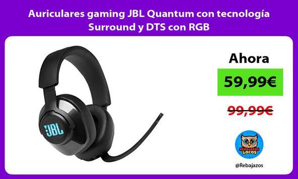 Auriculares gaming JBL Quantum con tecnología Surround y DTS con RGB