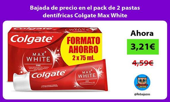 Bajada de precio en el pack de 2 pastas dentífricas Colgate Max White
