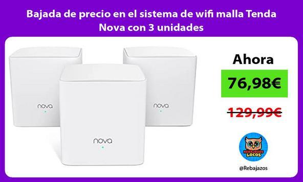 Bajada de precio en el sistema de wifi malla Tenda Nova con 3 unidades