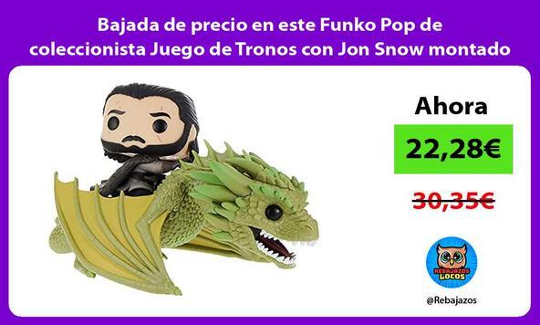 Bajada de precio en este Funko Pop de coleccionista Juego de Tronos con Jon Snow montado en Rhaegal