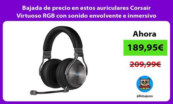 Bajada de precio en estos auriculares Corsair Virtuoso RGB con sonido envolvente e inmersivo