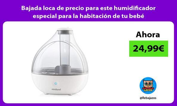 Bajada loca de precio para este humidificador especial para la habitación de tu bebé