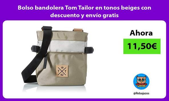 Bolso bandolera Tom Tailor en tonos beiges con descuento y envío gratis