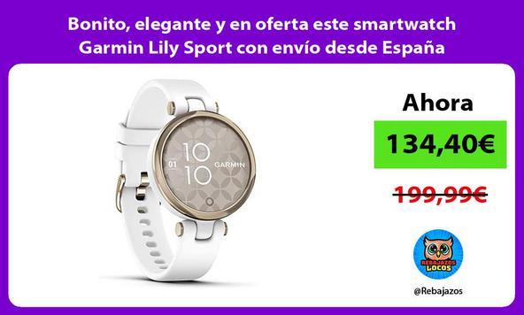 Bonito, elegante y en oferta este smartwatch Garmin Lily Sport con envío desde España