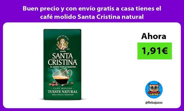 Buen precio y con envío gratis a casa tienes el café molido Santa Cristina natural
