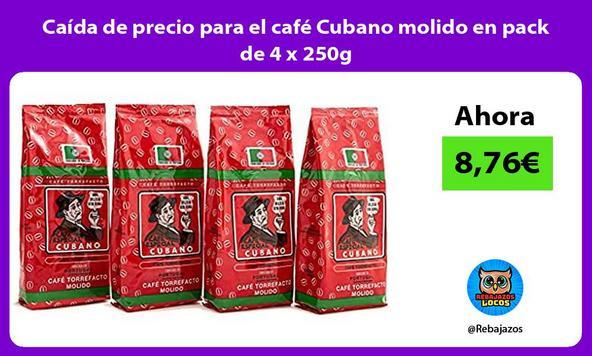 Caída de precio para el café Cubano molido en pack de 4 x 250g