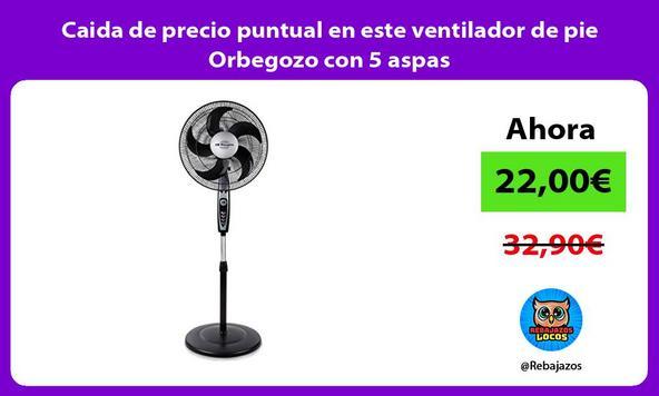 Caida de precio puntual en este ventilador de pie Orbegozo con 5 aspas
