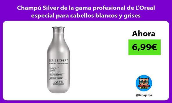 Champú Silver de la gama profesional de L'Oreal especial para cabellos blancos y grises