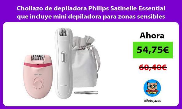 Chollazo de depiladora Philips Satinelle Essential que incluye mini depiladora para zonas sensibles