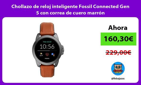 Chollazo de reloj inteligente Fossil Connected Gen 5 con correa de cuero marrón