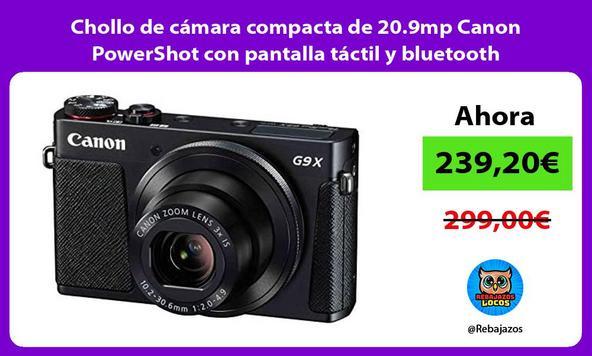 Chollo de cámara compacta de 20.9mp Canon PowerShot con pantalla táctil y bluetooth