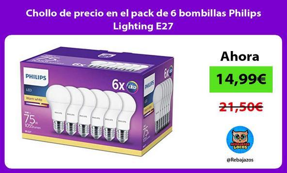 Chollo de precio en el pack de 6 bombillas Philips Lighting E27