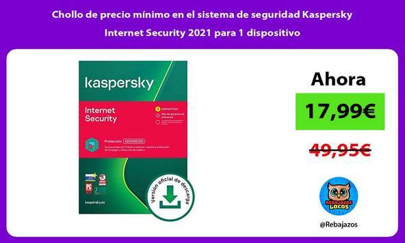 Chollo de precio mínimo en el sistema de seguridad Kaspersky Internet Security 2021 para 1 dispositivo