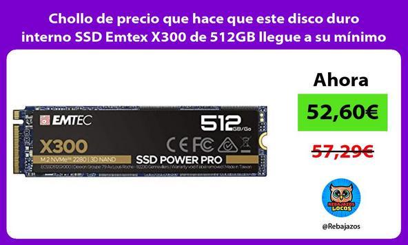 Chollo de precio que hace que este disco duro interno SSD Emtex X300 de 512GB llegue a su mínimo
