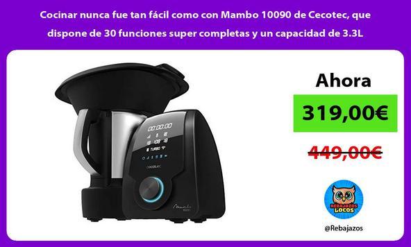 Cocinar nunca fue tan fácil como con Mambo 10090 de Cecotec, que dispone de 30 funciones super completas y un capacidad de 3.3L