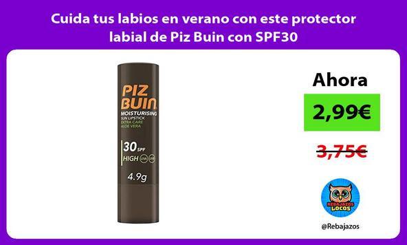 Cuida tus labios en verano con este protector labial de Piz Buin con SPF30