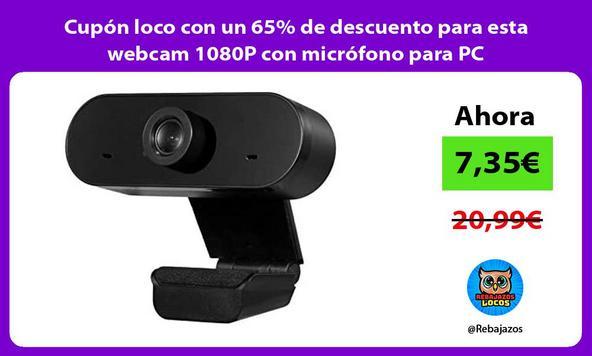 Cupón loco con un 65% de descuento para esta webcam 1080P con micrófono para PC