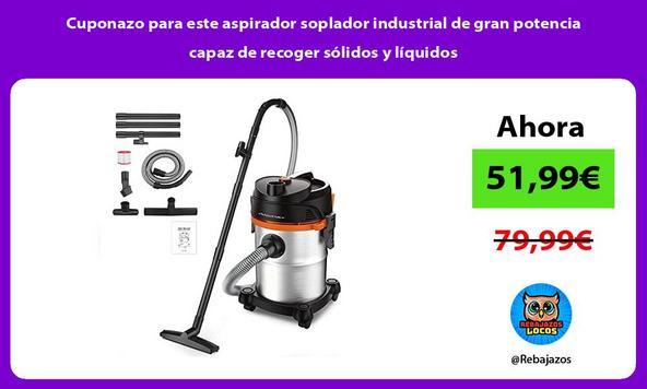 Cuponazo para este aspirador soplador industrial de gran potencia capaz de recoger sólidos y líquidos