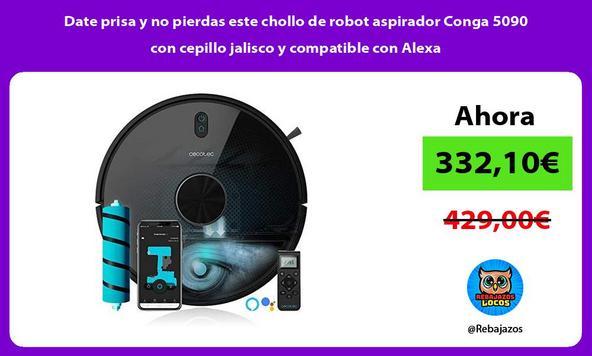 Date prisa y no pierdas este chollo de robot aspirador Conga 5090 con cepillo jalisco y compatible con Alexa