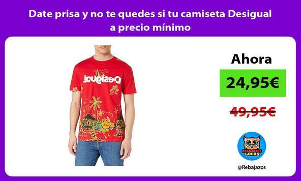 Date prisa y no te quedes si tu camiseta Desigual a precio mínimo