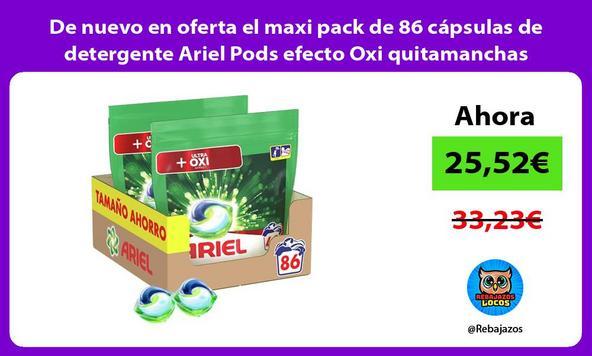 De nuevo en oferta el maxi pack de 86 cápsulas de detergente Ariel Pods efecto Oxi quitamanchas