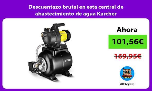 Descuentazo brutal en esta central de abastecimiento de agua Karcher