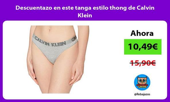 Descuentazo en este tanga estilo thong de Calvin Klein