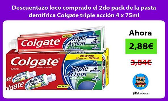 Descuentazo loco comprado el 2do pack de la pasta dentífrica Colgate triple acción 4 x 75ml