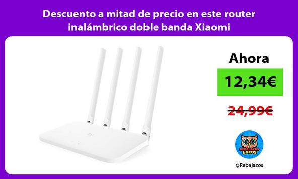 Descuento a mitad de precio en este router inalámbrico doble banda Xiaomi