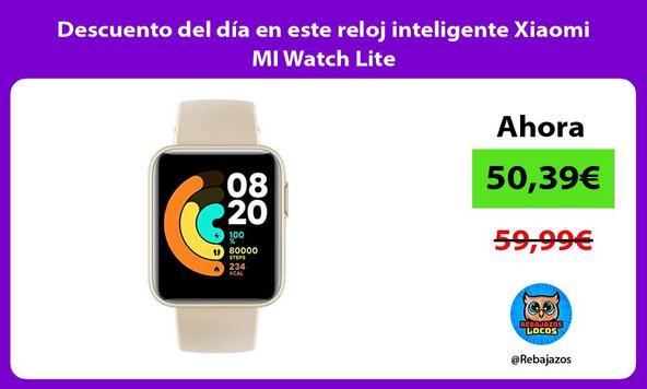 Descuento del día en este reloj inteligente Xiaomi MI Watch Lite