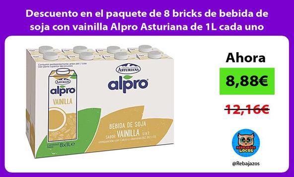 Descuento en el paquete de 8 bricks de bebida de soja con vainilla Alpro Asturiana de 1L cada uno