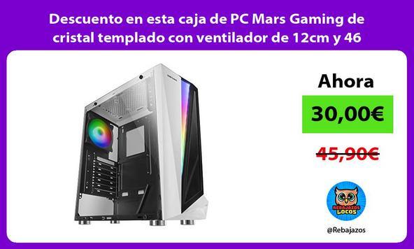Descuento en esta caja de PC Mars Gaming de cristal templado con ventilador de 12cm y 46 efectos